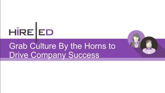 Grab Culture by the Horns and Drive Company Success