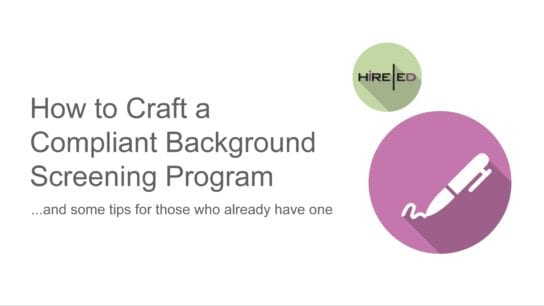 How to craft a compliant Background Screening Program